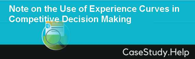 Note on the Use of Experience Curves in Competitive Decision Making