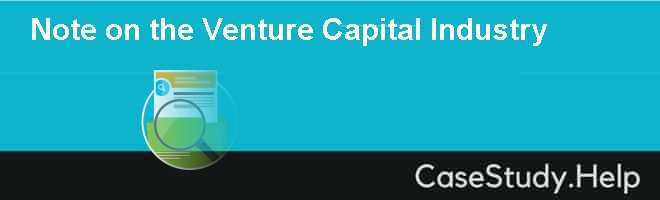 Note on the Venture Capital Industry