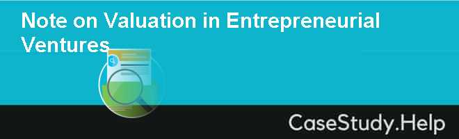 Note on Valuation in Entrepreneurial Ventures