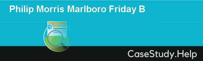 Philip Morris Marlboro Friday B