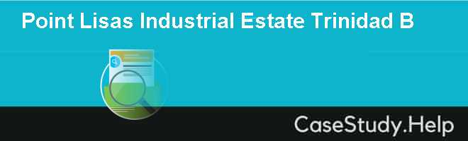 Point Lisas Industrial Estate Trinidad B