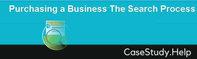 Purchasing a Business The Search Process