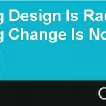 Reengineering Design Is Radical Reengineering Change Is Not