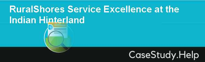 RuralShores Service Excellence at the Indian Hinterland