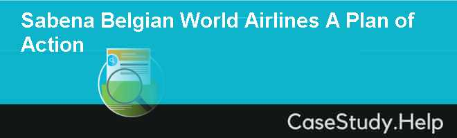Sabena Belgian World Airlines A Plan of Action