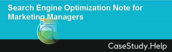 Search Engine Optimization Note for Marketing Managers