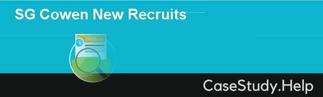 SG Cowen New Recruits