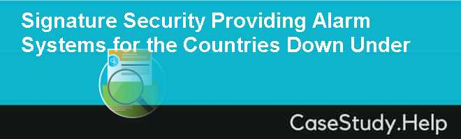 Signature Security Providing Alarm Systems for the Countries Down Under