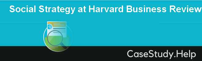 Social Strategy at Harvard Business Review