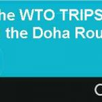 Stalemate at the WTO TRIPS Agricultural Subsidies and the Doha Round