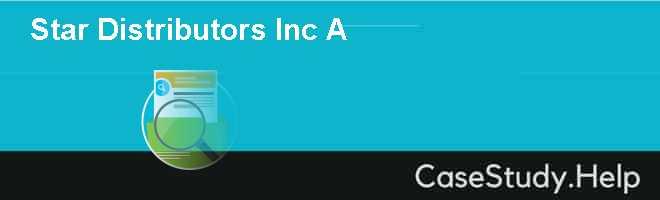 Star Distributors Inc A