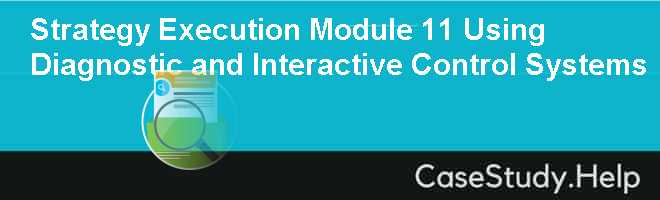 Strategy Execution Module 11 Using Diagnostic and Interactive Control Systems