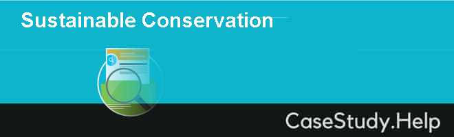 Sustainable Conservation