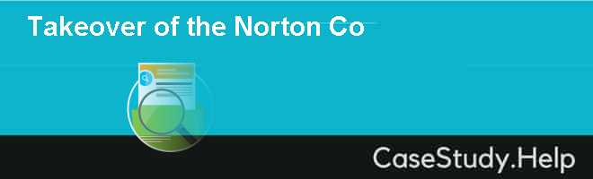 Takeover of the Norton Co Case Solution