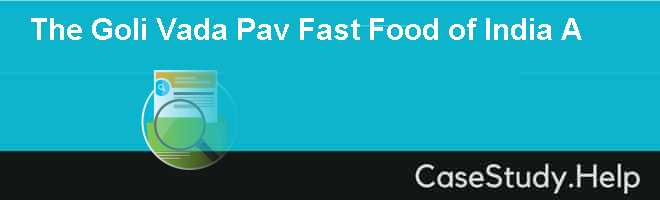 The Goli Vada Pav  Fast Food of India A