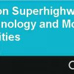 The Information Superhighway Meets the Highway Technology and Mobility Trends and Opportunities