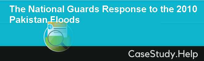 The National Guards Response to the 2010 Pakistan Floods