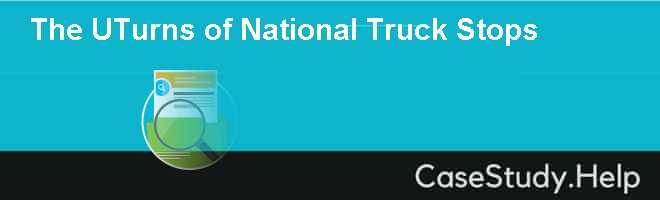 The UTurns of National Truck Stops