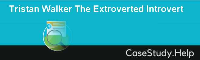 Tristan Walker The Extroverted Introvert