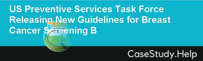 us preventive services task force releasing new guidelines