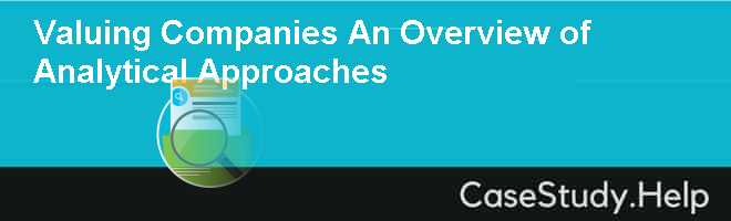 Valuing Companies An Overview of Analytical Approaches