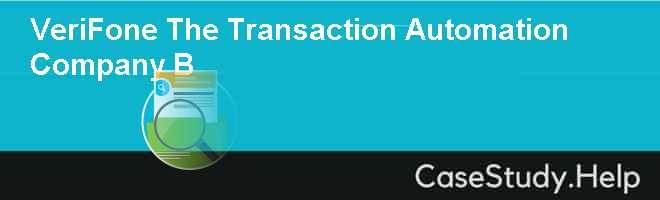 VeriFone The Transaction Automation Company B