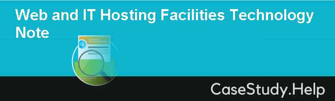 Web and IT Hosting Facilities Technology Note
