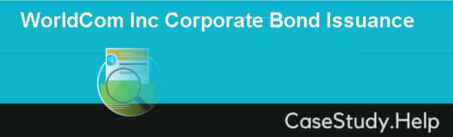 WorldCom Inc Corporate Bond Issuance