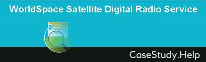 WorldSpace Satellite Digital Radio Service